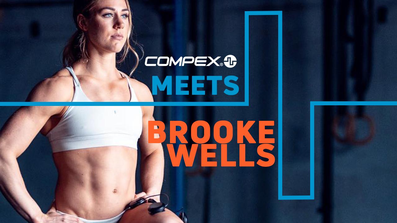 COMPEX MEETS... BROOKE WELLS