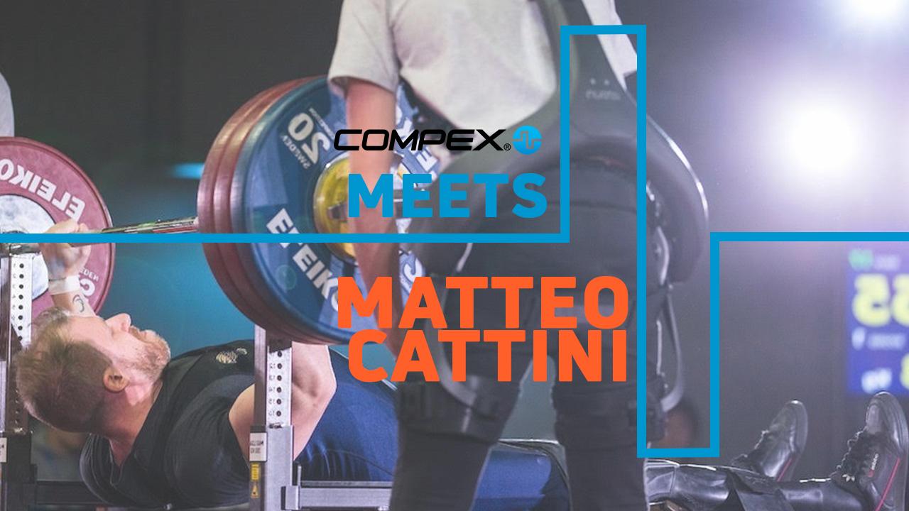 COMPEX MEETS... MATTEO CATTINI